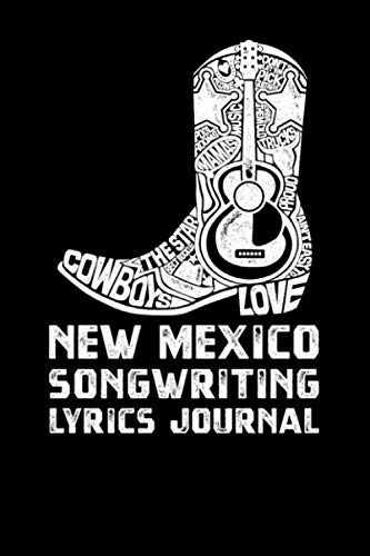 New Mexico Songwriting Lyrics Journal