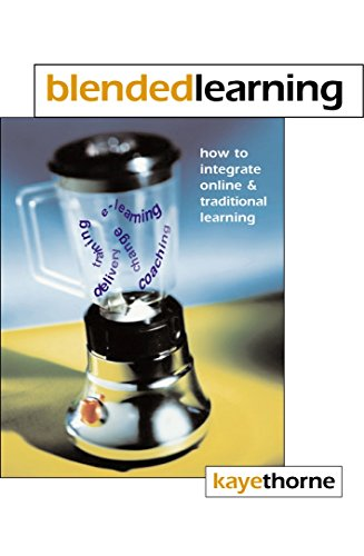 Blended Learning: How to Integrate Online and Traditional Learning