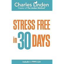 Stress Free in 30 Days