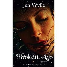 Broken Aro (The Broken Ones Book 1)