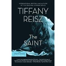 The Saint by Tiffany Reisz (2014-06-24)
