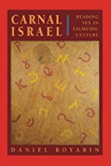 Carnal Isræl: Reading Sex in Talmudic Culture Paperback