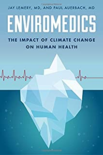 Book Cover: Enviromedics: The Impact of Climate Change on Human Health