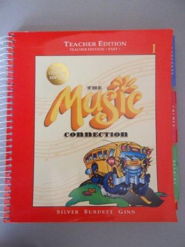 The Music Connection Teacher Edition Book 1 Part 1