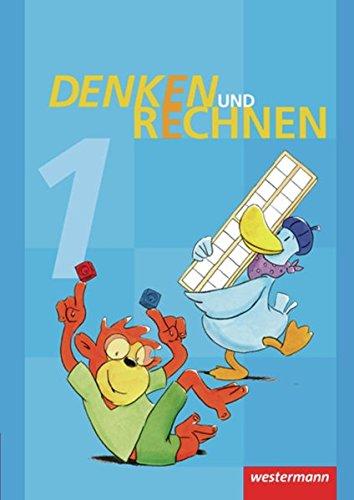 Denken und Rechnen - Ausgabe 2013 für Grundschulen in den östlichen Bundesländern: Schülerband 1