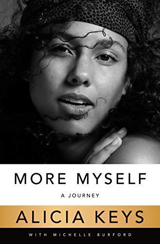More Myself: A Journey - Alicia Keys