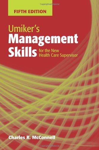 Umiker's Management Skills For The New Health Care Supervisor