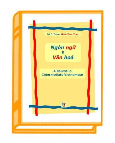 A Course in Intermediate Vietnamese - Ngôn ngu và...