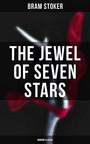 The Jewel of Seven Stars (Horror Classic)