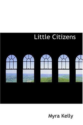 Download Little Citizens PDF