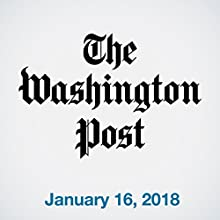 January 16, 2018 Newspaper / Magazine by  The Washington Post Narrated by Sam Scholl