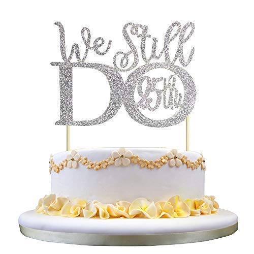 GrantParty Glitter Silver 25th Anniversary Cake Topper We Still Do 25th Vow Renewal Wedding Anniversary Cake Topper -