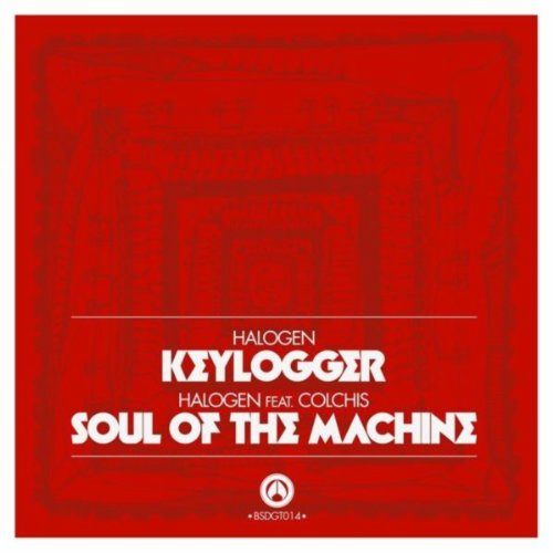 - Keylogger / Soul Of The Machine