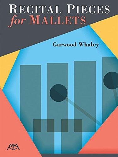 Recital Pieces for Mallets