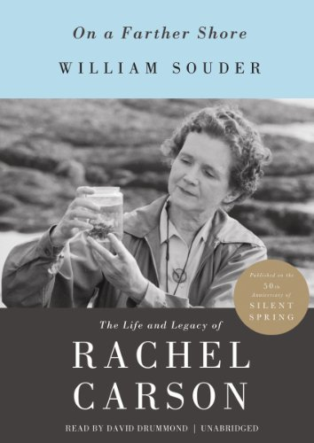 On a Farther Shore: The Life and Legacy of Rachel Carson (Library Edition) by Blackstone Audio, Inc.