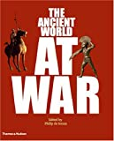 The Ancient World at War, , 050025138X