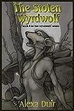 The Stolen Wyrdwolf (Wyrdwolf) (Volume 7)