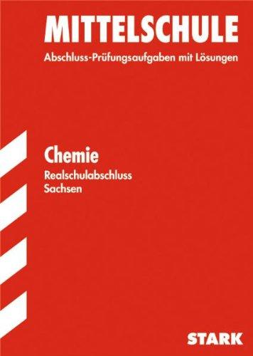 abschluss-prfungsaufgaben-mittelschule-sachsen-2012-realschulabschluss-chemie-jahrgnge-2000-2011-mit-lsungen
