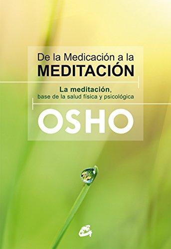 de-la-medicacion-a-la-meditacion-la-meditacion-base-de-la-salud-fisica-y-psicologica
