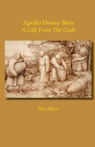 Apollo Honey Bees: A Gift From the Gods pdf