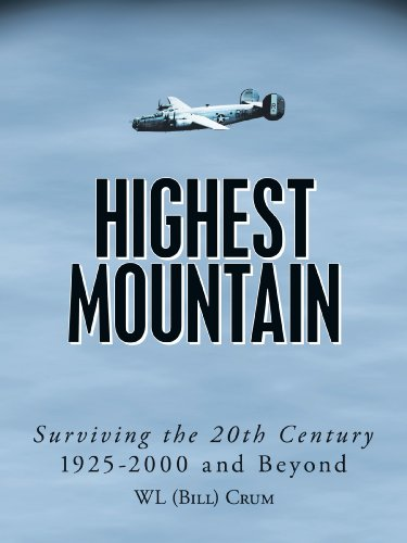 Highest Mountain: Surviving the 20th Century 1925-2000 and Beyond