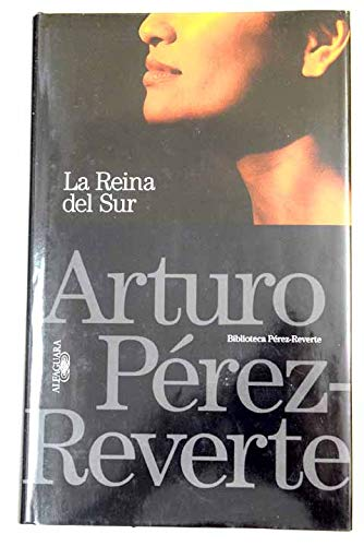 B.P-R LA REINA DEL SUR: Amazon.es: Pérez-Reverte, Arturo: Libros