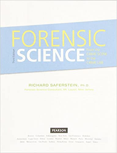 Forensic Science From The Crime Scene To The Crime Lab Student Value Edition Saferstein Richard 9780134099767 Amazon Com Books