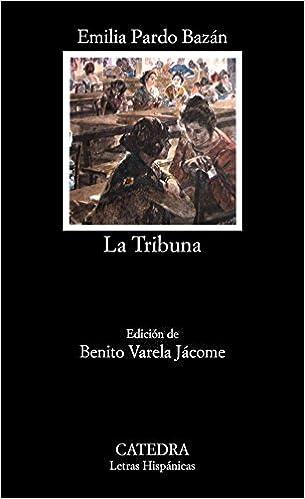 """En savoir plus sur """"La Tribuna"""" d'Emilia Pardo Bazán"""