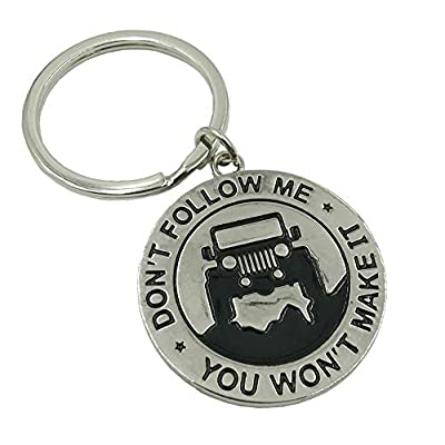 Don't Follow Me You Won't Make It (Double Sided!) Jeep Enthusiast Keychain Keyring Great Gift Idea For Any Jeep Owner!