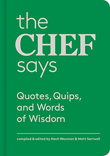 Chef Says Quotes Quips Wisdom product image