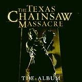 Texas Chainsaw Massacre - The Album (Pantera, Hatebreed, Soil, Stati-X, Mushrommhead a.m.m.)