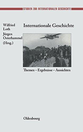 Internationale Geschichte (Studien Zur Internationalen Geschichte)  (Tapa Dura)