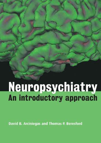 Neuropsychiatry: An Introductory Approach PDF