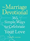 img - for The Marriage Devotional: 365 Simple Ways to Celebrate Your Love book / textbook / text book