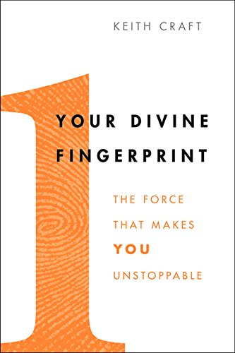 Your Divine Fingerprint: The Force That Makes You Unstoppable