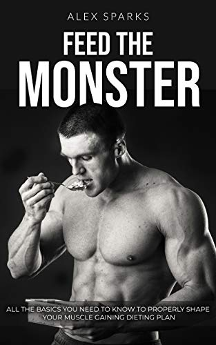 Feed the Monster: How to gain muscle mass fast at home (Workout Plan For Skinny Guys At Home)