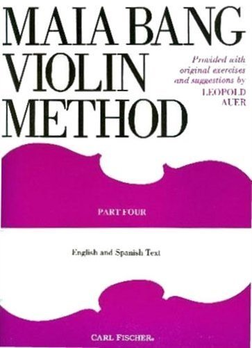 Bang, Maia - Violin Method Book 4 English and Spanish Text - Fischer Edition