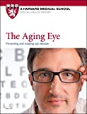 img - for The Aging Eye: Preventing and treating eye disease book / textbook / text book