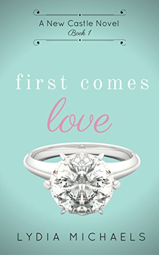 Search : First Comes Love (New Castle Book 1)