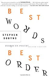 Best Words, Best Order, 2nd Edition: Essays on Poetry