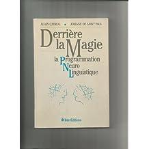 Derrière la magie