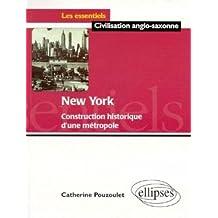 New York Construction Historique d'Une Metropole