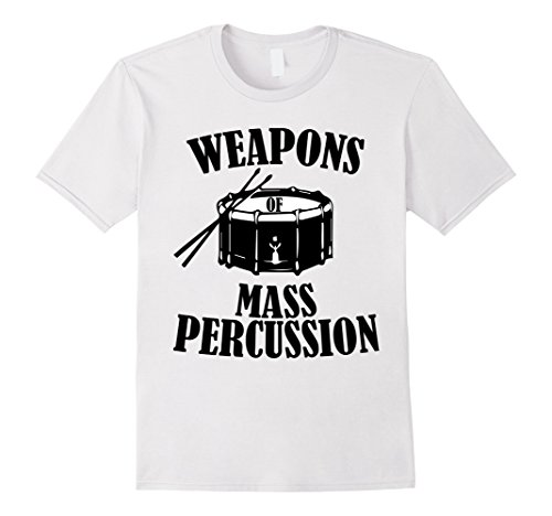 - Mens Weapons of mass percussion t shirt marching band drummer Medium White