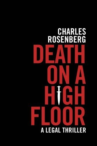 Death on a High Floor by Rosenberg, Charles (January 28, 2014) Paperback