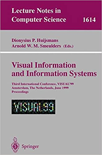 Visual Information and Information Systems: Third International Conference, VISUAL'99, Amsterdam, The Netherlands, June 2-4, 1999, Proceedings (Lecture Notes in Computer Science)