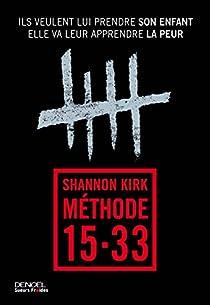 Méthode 15-33 par Kirk