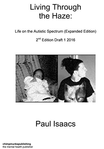 Living Through The Haze - 2nd edition - Popular Autism Related Book