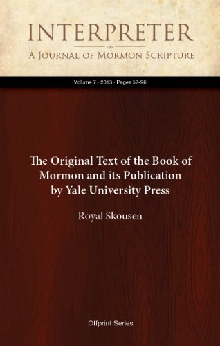 The Original Text of the Book of Mormon and its Publication by Yale University Press (Interpreter