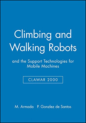 Climbing and Walking Robots: and the Support Technologies for Mobile Machines pdf