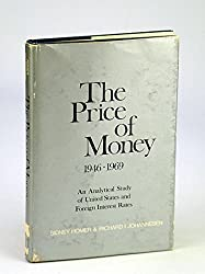 The price of money, 1946 to 1969;: An analytical study of United States and foreign interest rates,